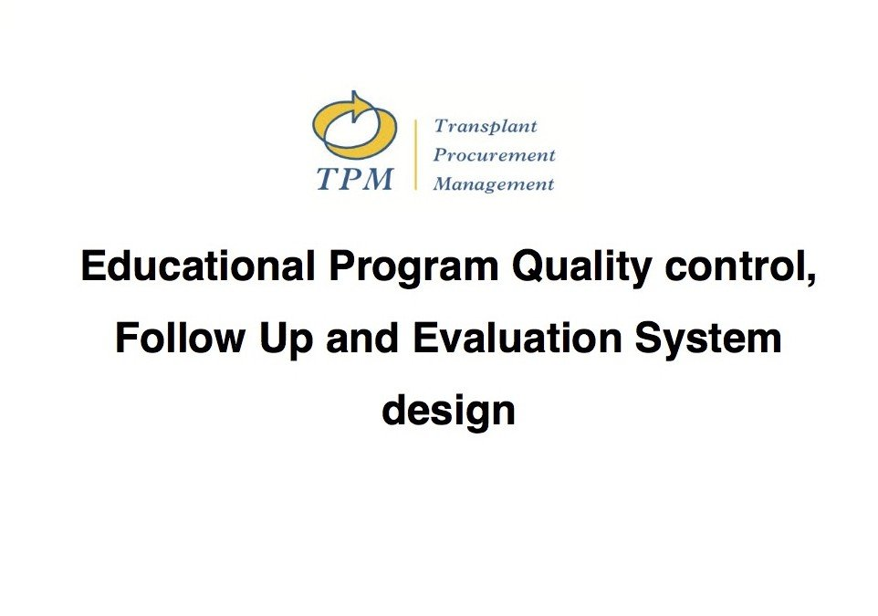 The Eye and Tissue Banking Program – Educational Program Quality control, Follow Up and Evaluation System proposal – AUSTRALIA